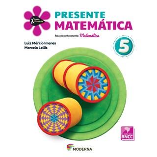Livro - Presente Matemática - 5 Ano - Moderna