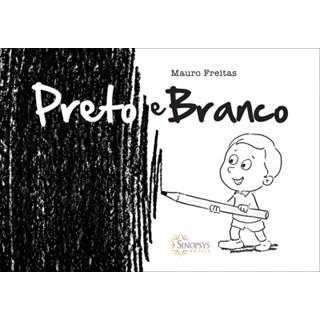 Livro - Preto e Branco - Freitas