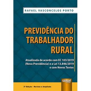 Livro - Previdência do Trabalhador Rural - Porto - Juruá