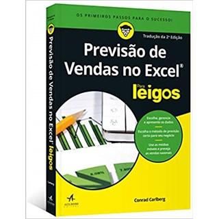 Livro - Previsão de Vendas no Excel Para Leigos - Carbelg