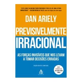 Livro - Previsivelmente irracional - Ariely 1º edição - Sextante