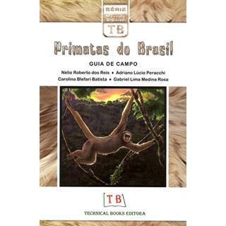Livro - Primatas do Brasil - Guia de Campo - Reis