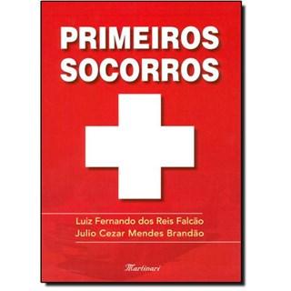 Livro - Primeiros Socorros - Falcão#