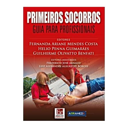 Livro - Primeiros Socorros - Guia para Profissionais - Guimarães