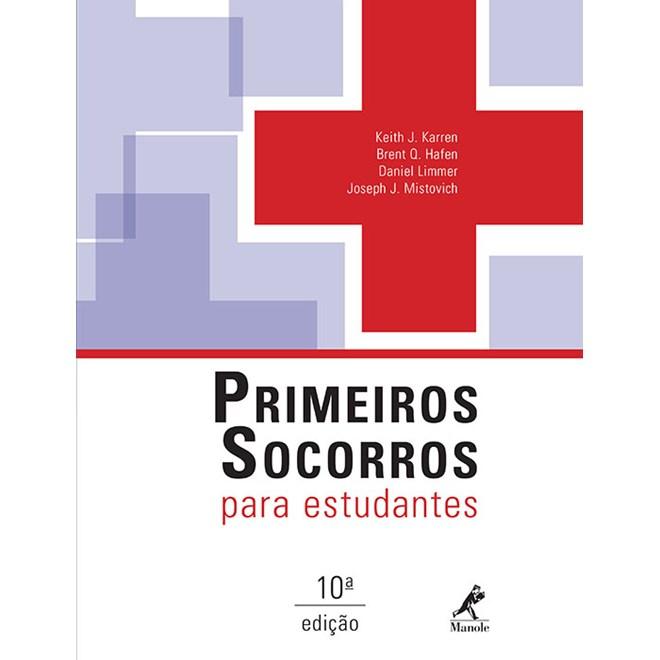 Livro - Primeiros socorros para estudantes 10a edição - Karren