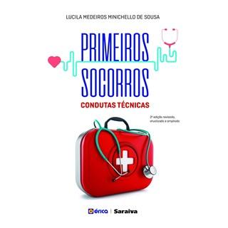 Livro - Primeiros Socorros: Um Guia Prático - Sousa - Érica