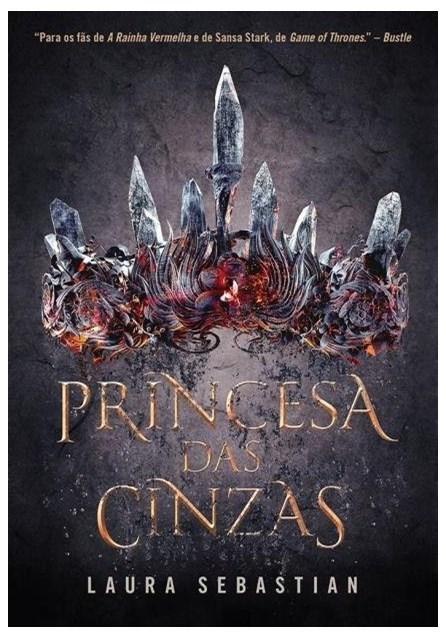 Livro - Princesa Das Cinzas - Princesa Das Cinzas - Livro 1 - Sebastian