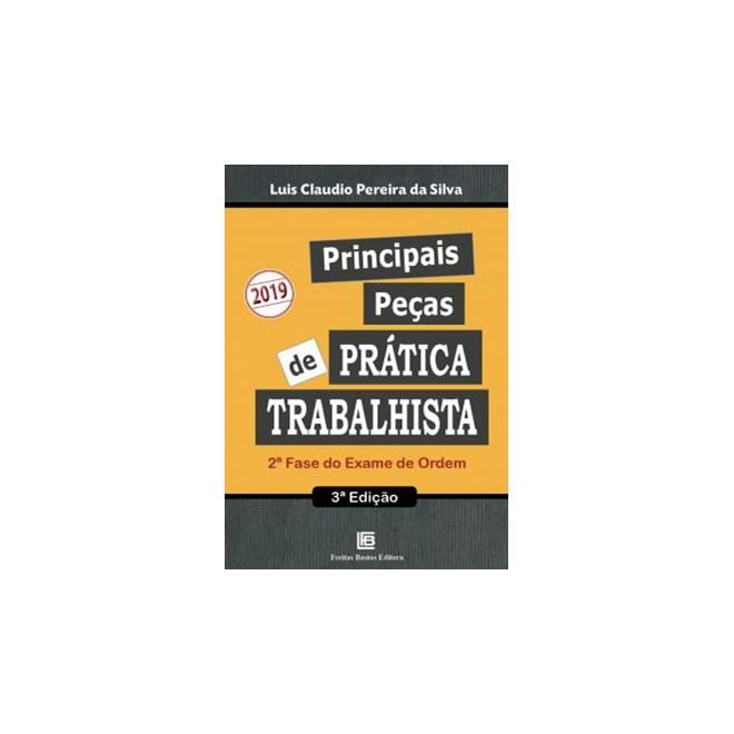 Livro -Principais Peças de Prática Trabalhista - Silva