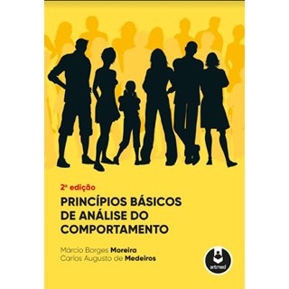 Livro - Princípios Básicos de Análise do Comportamento - Moreira