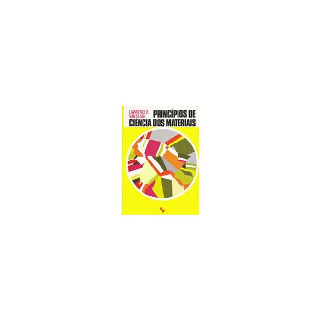 Livro Princípios De Ciência Dos Materiais Van Vlack