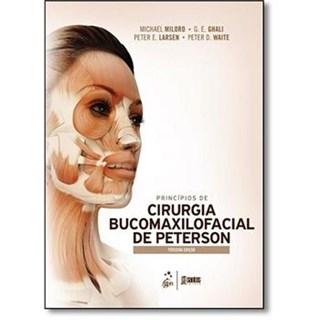 Livro - Princípios de Cirurgia Bucomaxilofacial de Peterson - Miloro