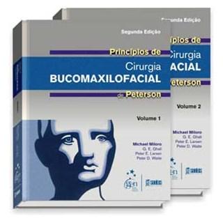 Livro - Princípios de Cirurgia Bucomaxilofacial de Peterson - Vol. 1 e 2