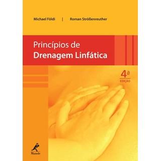 Livro - Princípios de Drenagem Linfática - Foldi