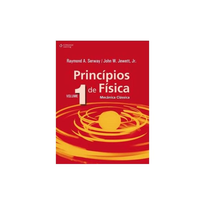 Livro - Princípios de Física - Mecânica Clássica - Vol. 1 - Jewett Jr.