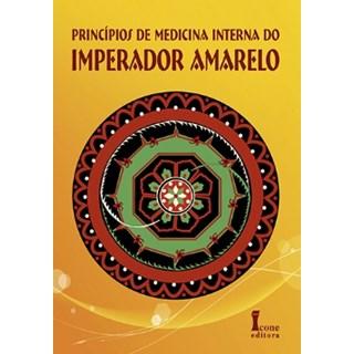 Livro - Princípios de Medicina Interna do Imperador Amarelo - Wang