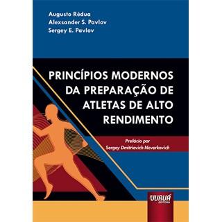 Livro Princípios Modernos da Preparação de Atletas de Alto Rendimento - Rédua - Juruá