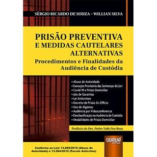 Livro Prisão Preventiva e Medidas Cautelares Alternativas - Souza - Juruá