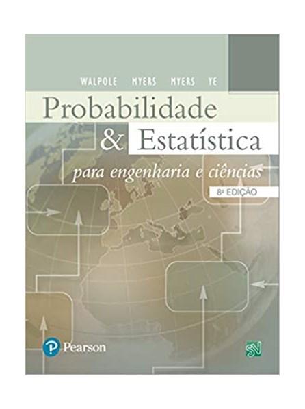Livro - Probabilidade e Estatística para Engenharia e Ciências - Walpole