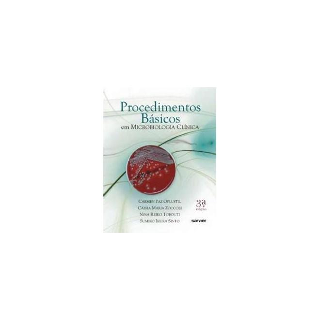 Livro - Procedimentos Básicos em Microbiologia Clínica - Oplustil