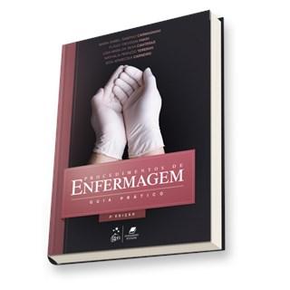 Livro - Procedimentos de Enfermagem - Guia Prático - Carmagnani