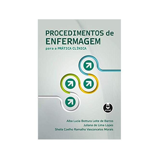 Livro - Procedimentos de Enfermagem para a Prática Clínica - Barros