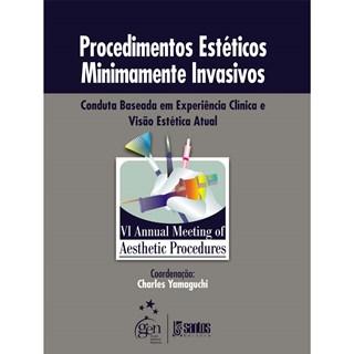 Livro - Procedimentos Estéticos Minimamente Invasivos: Conduta Baseada em Experiência Clínica e Visão Estética Atual - Yamaguchi