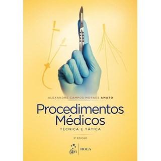 Livro - Procedimentos Médicos: Técnica e Tática - Amato
