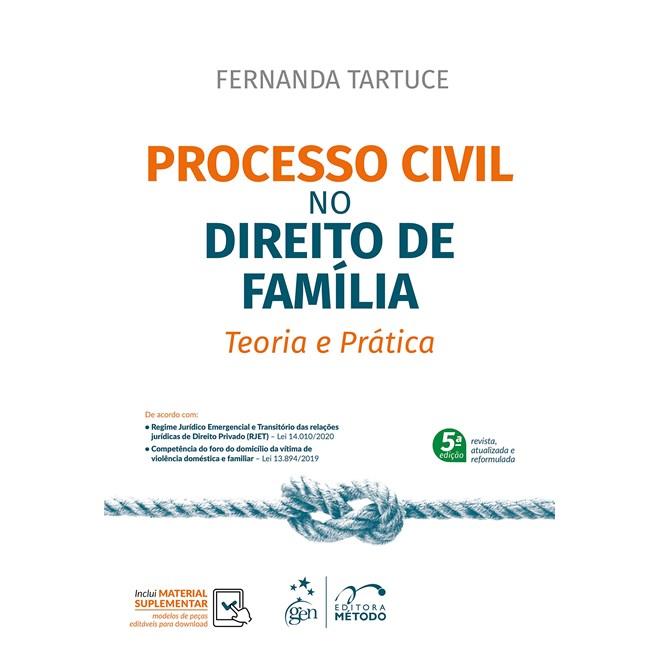 Livro - Processo Civil no Direito de Família - Teoria e Prática - Tartuce