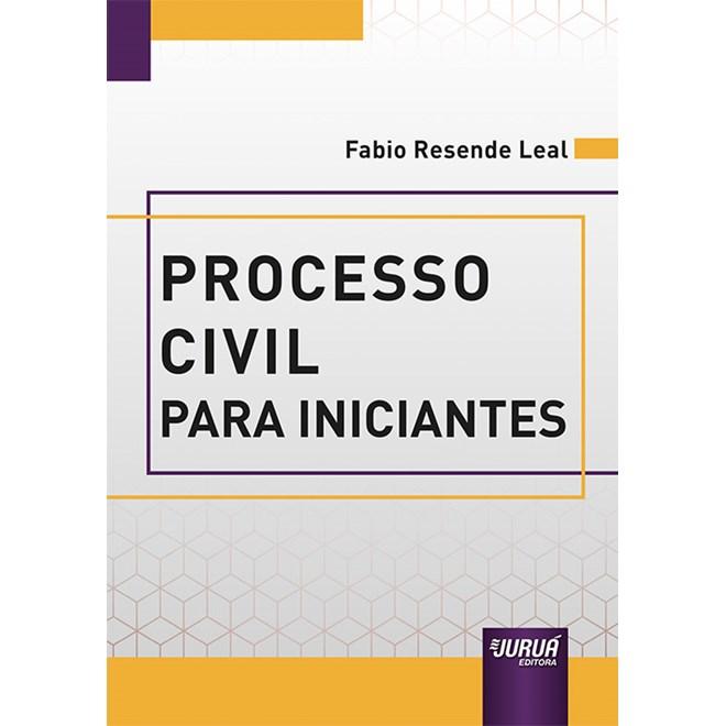 Livro Processo Civil para Iniciantes - Leal - Juruá