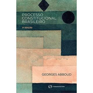 Livro - Processo Constitucional Brasileiro 4º Edição - Abboud - Revista dos Tribunais