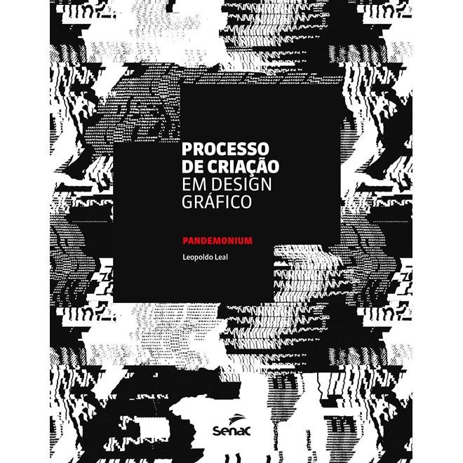 Livro Processo de Criação em Design Gráfico - Leal - Senac