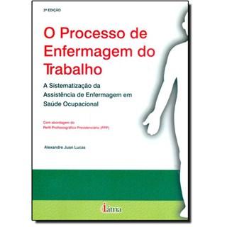 Livro - Processo de Enfermagem do Trabalho - Lucas