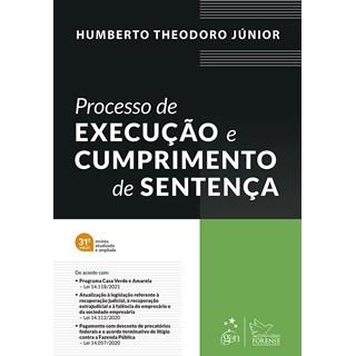 Livro Processo de Execução e Cumprimento de Sentença - Theodoro Jr - Forense