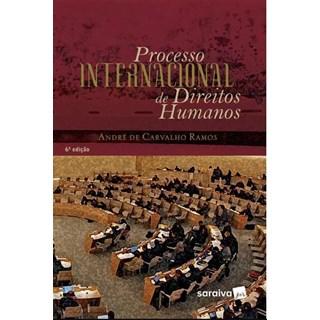 Livro - Processo Internacional De Direitos Humanos - Ramos