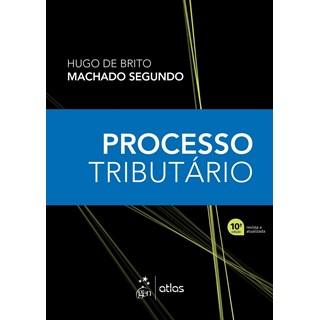 Livro - Processo Tributário - Machado Segundo