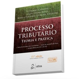 Livro - Processo Tributário - Teoria e Prática - Cassone