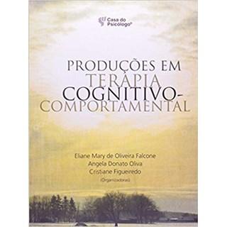 Livro - Produções em Terapia Cognitivo-Comportamental - Falcone - Artesã