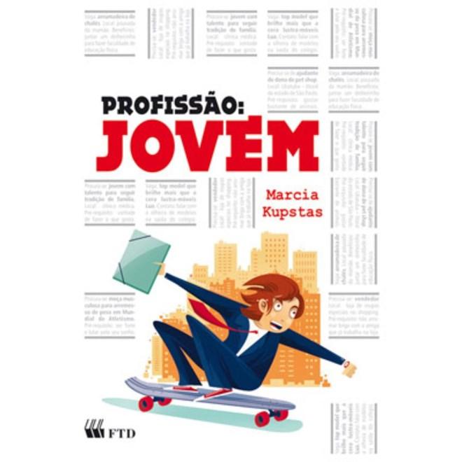 Livro Profissão Jovem - Kupstas - FTD