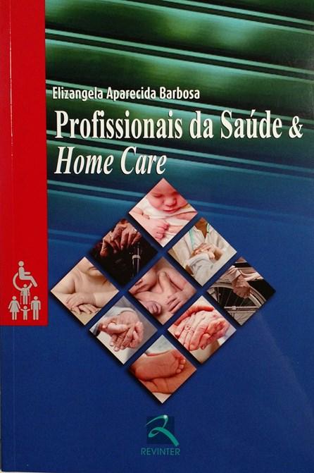 Livro - Profissionais da Saúde & Home Care