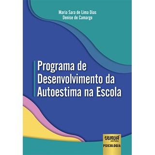 Livro - Programa de Desenvolvimento da Autoestima na Escola - Camargo - Juruá