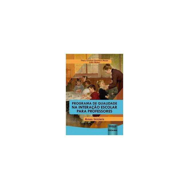 Livro - Programa de Qualidade na Interação Escolar para Professores - Nazar 1º edição