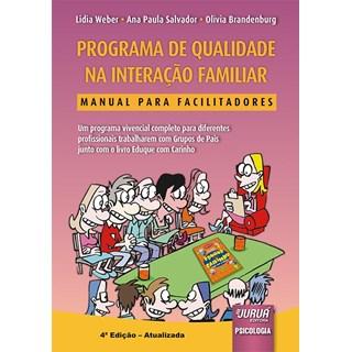Livro - Programa de Qualidade na Interação Familiar - Weber