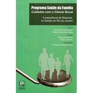 Livro - Programa Saúde da Família - Cuidados com o Cancêr Bucal - Costa Júnior