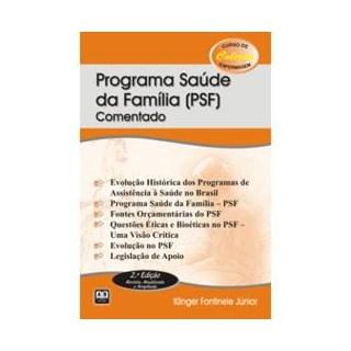 Livro - Programa Saúde da Família - PSF Comentado - Fontinele