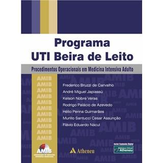 Livro - Programa UTI Beira do Leito - Procedimentos Operacionais em Medicina Intensiva Adulto - AMIB - BRUZZI
