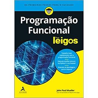 Livro - Programação Funcional Para Leigos - Mueller - Alta Books