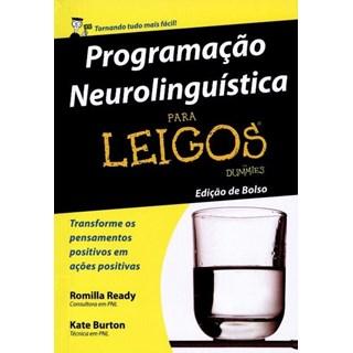 Livro - Programação Neurolinguística para Leigos - Edição de Bolso - Ready