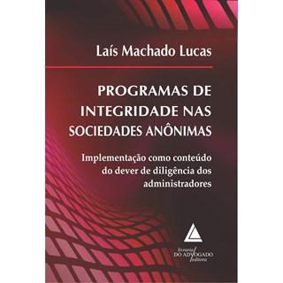 Livro Programas de Integridade Nas Sociedades Anônimas - Lucas - Livraria do Advogado