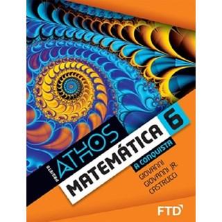 Livro - Projeto Athos Matemática - A Conquista - 6 Ano - FTD