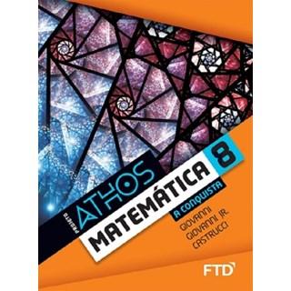 Livro - Projeto Athos Matemática - A Conquista - 8 Ano - FTD